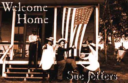 Welcome Home  - Sue Jeffers